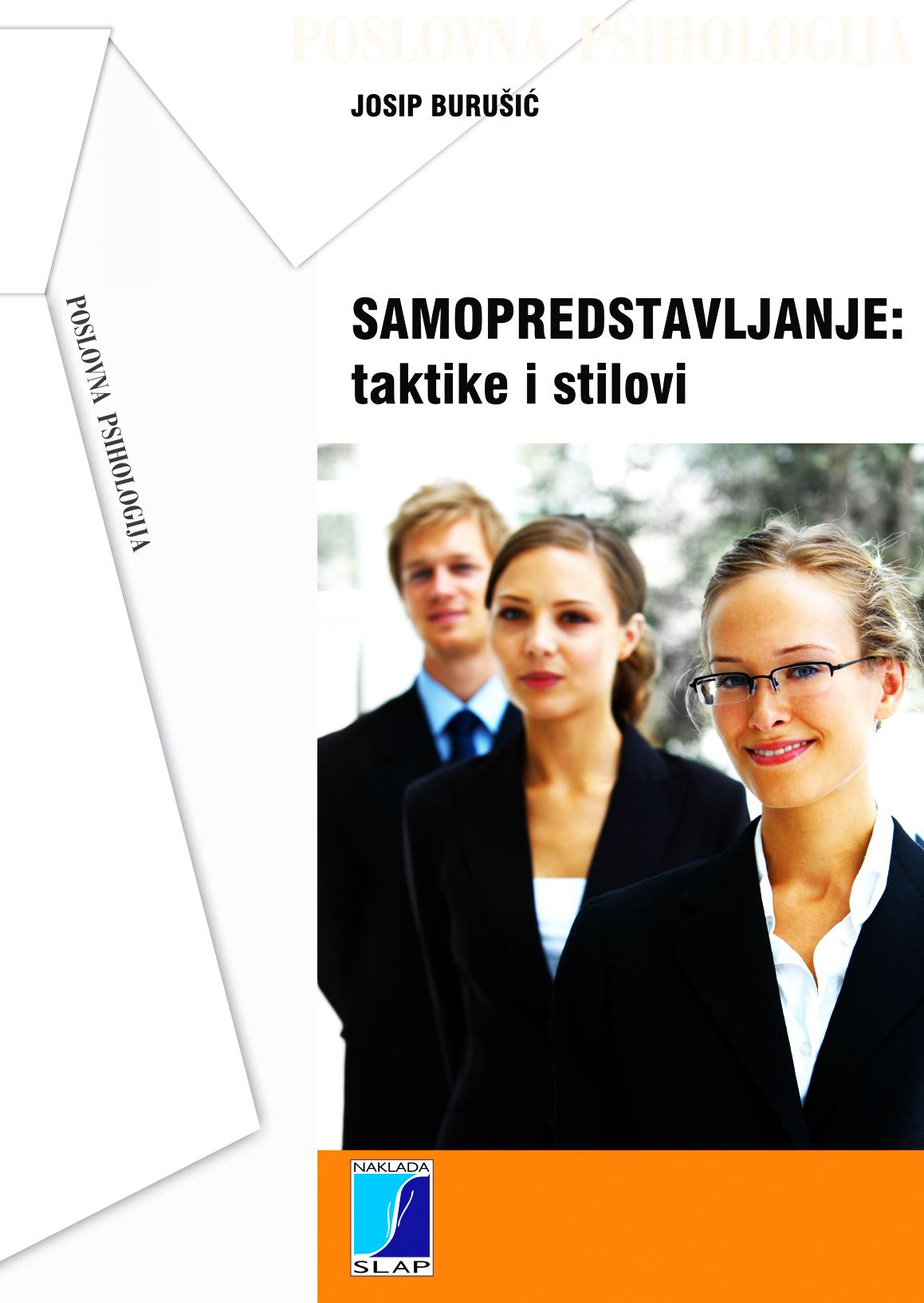 SAMOPREDSTAVLJANJE: taktike i stilovi - Naruči svoju knjigu