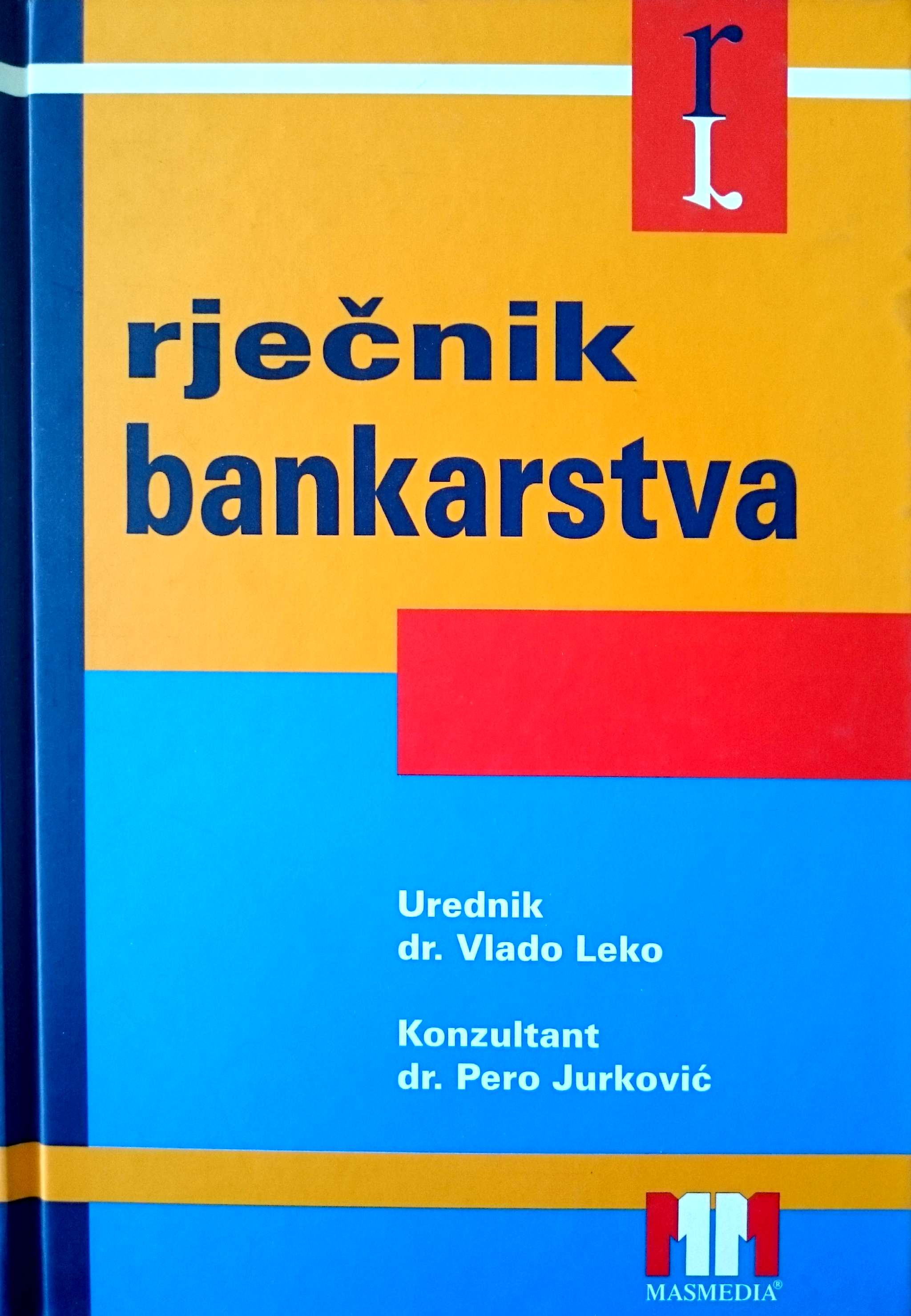 RJEČNIK BANKARSTVA - Naruči svoju knjigu