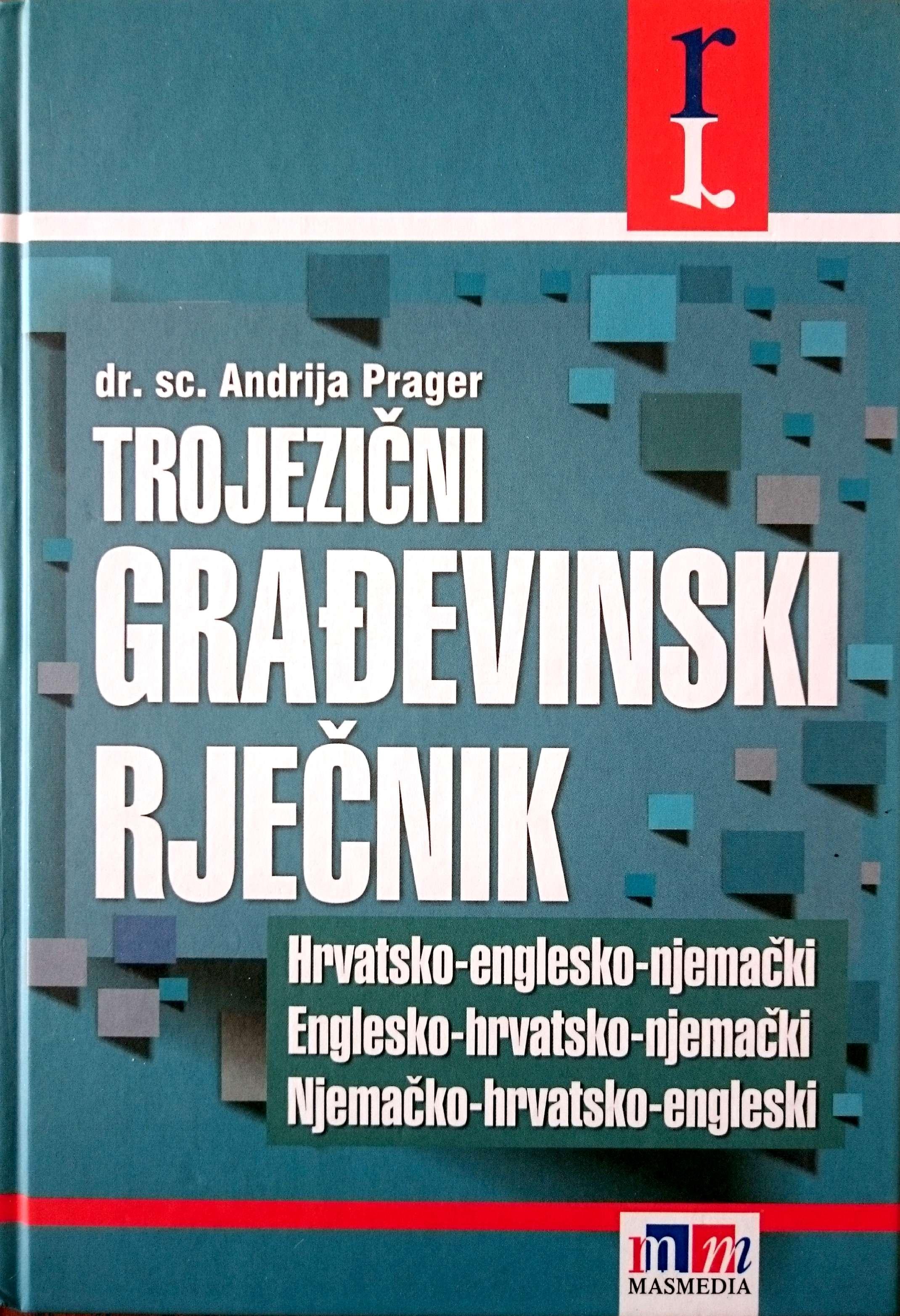 TROJEZIČNI GRAĐEVINSKI RJEČNIK + GRATIS CD - Naruči svoju knjigu