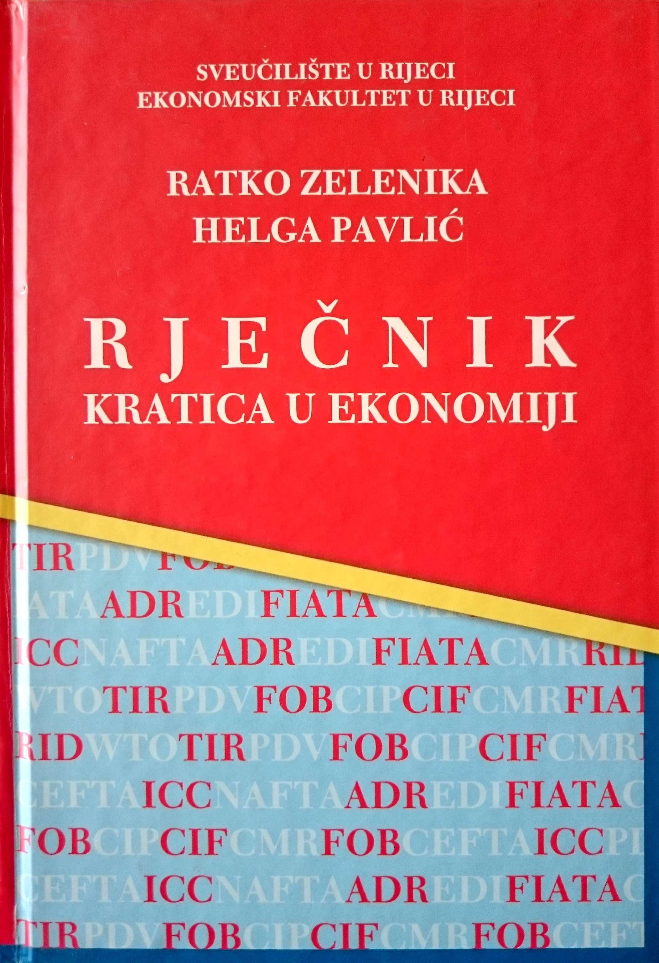 RJEČNIK KRATICA U EKONOMIJI - Naruči svoju knjigu