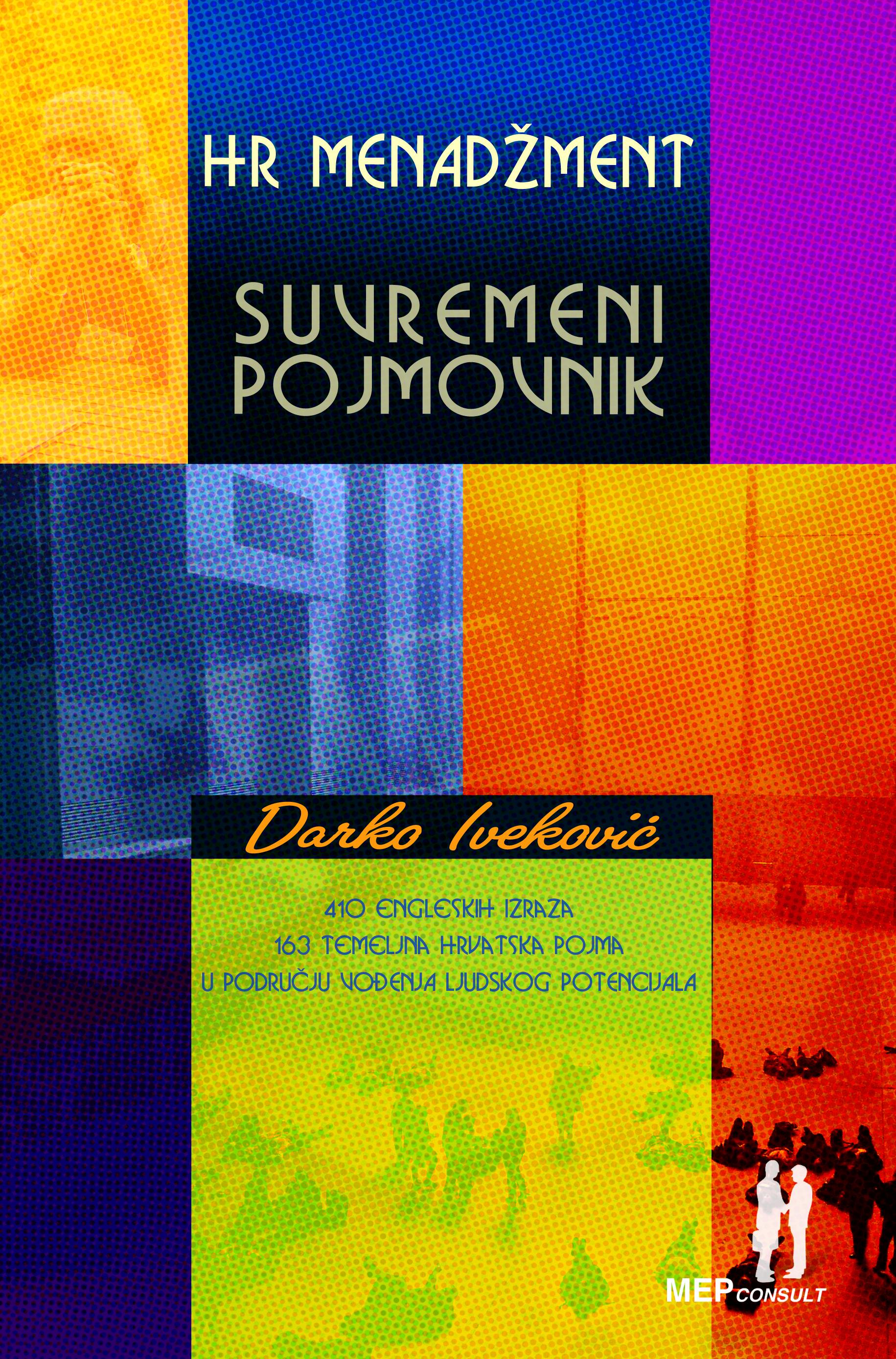 HR MENADŽMENT-SUVREMENI POJMOVNIK - Naruči svoju knjigu