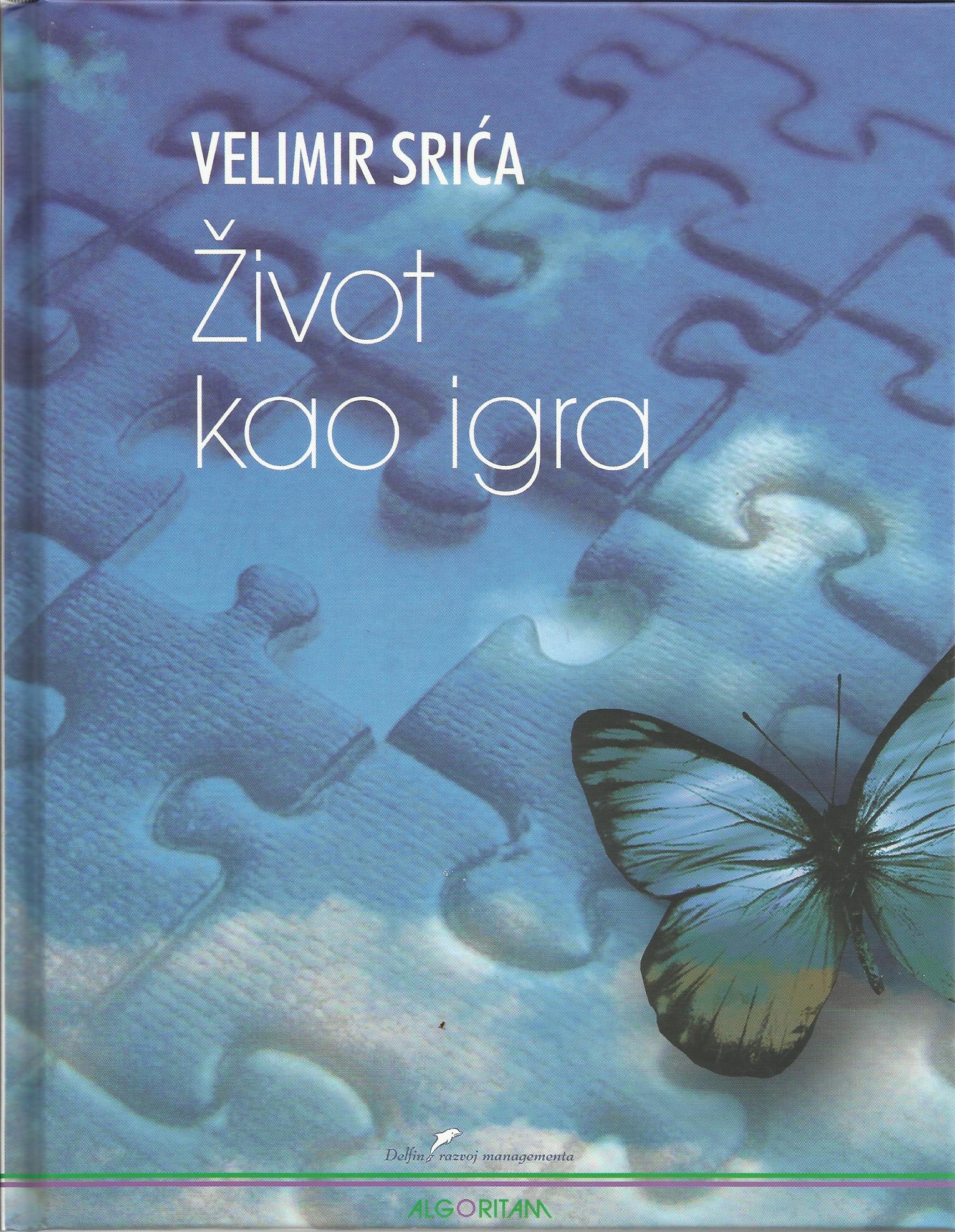 ŽIVOT KAO IGRA - Naruči svoju knjigu