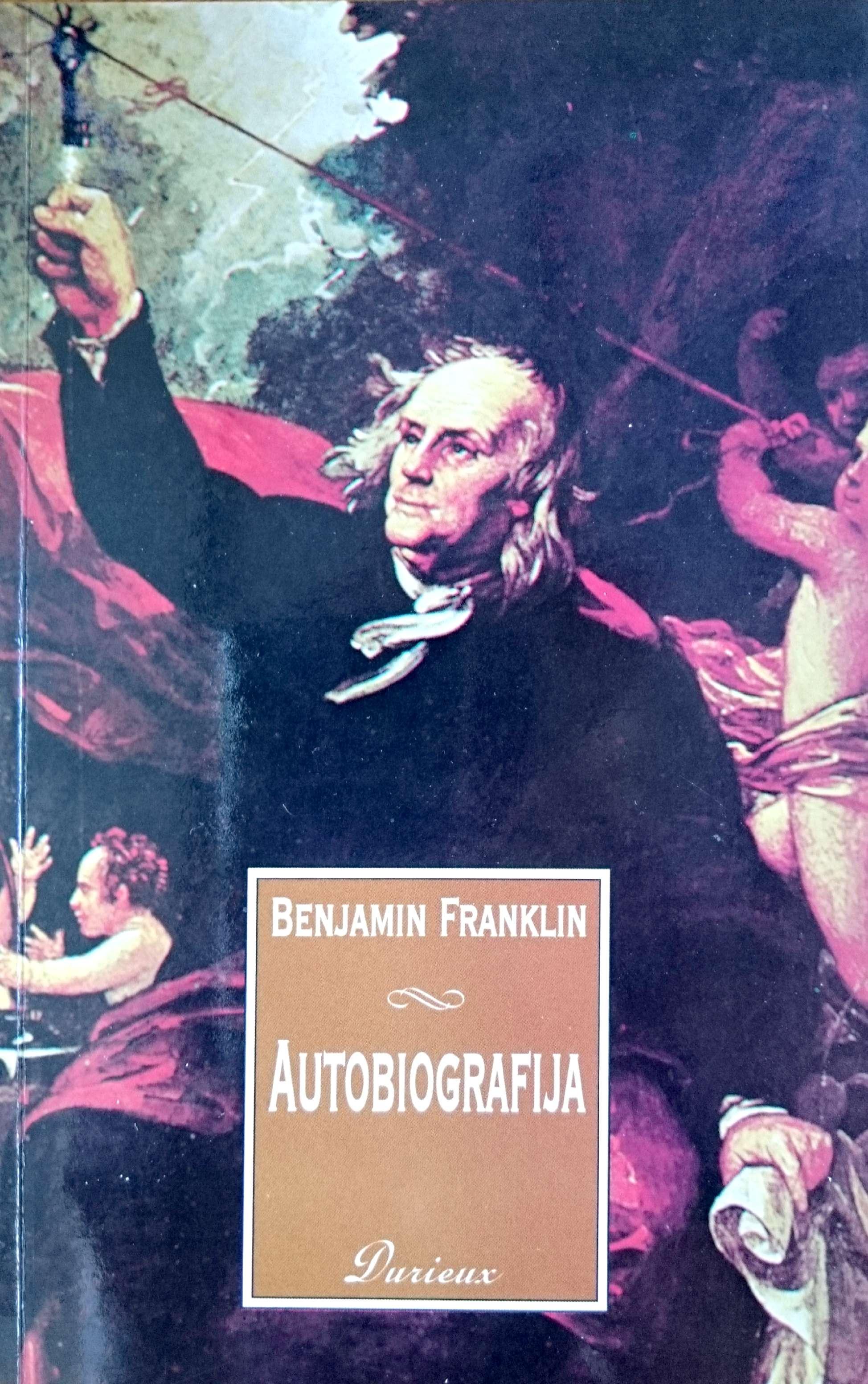 BENJAMIN FRANKLIN, AUTOBIOGRAFIJA - Naruči svoju knjigu