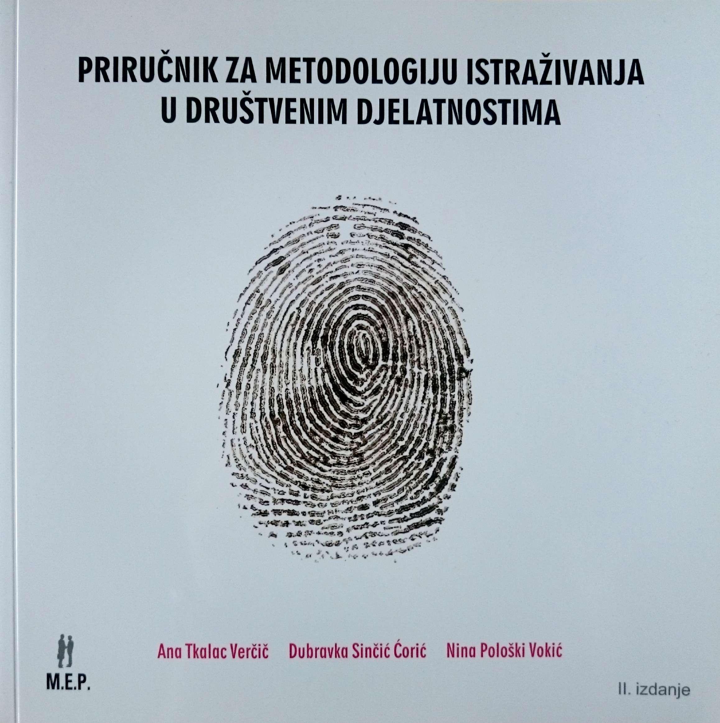 PRIRUČNIK ZA METODOLOGIJU ISTRAŽIVANJA U DRUŠTVENIM DJELATNOSTIMA - Naruči svoju knjigu
