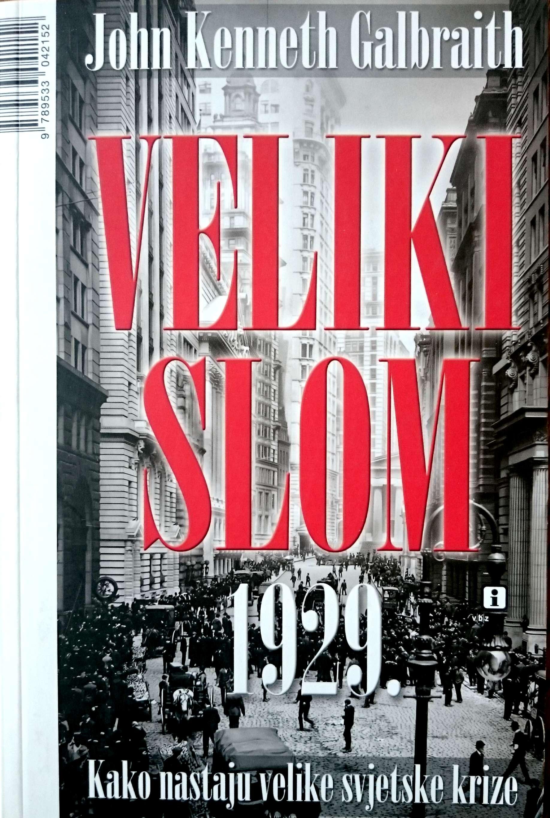 VELIKI SLOM 1929. - Naruči svoju knjigu