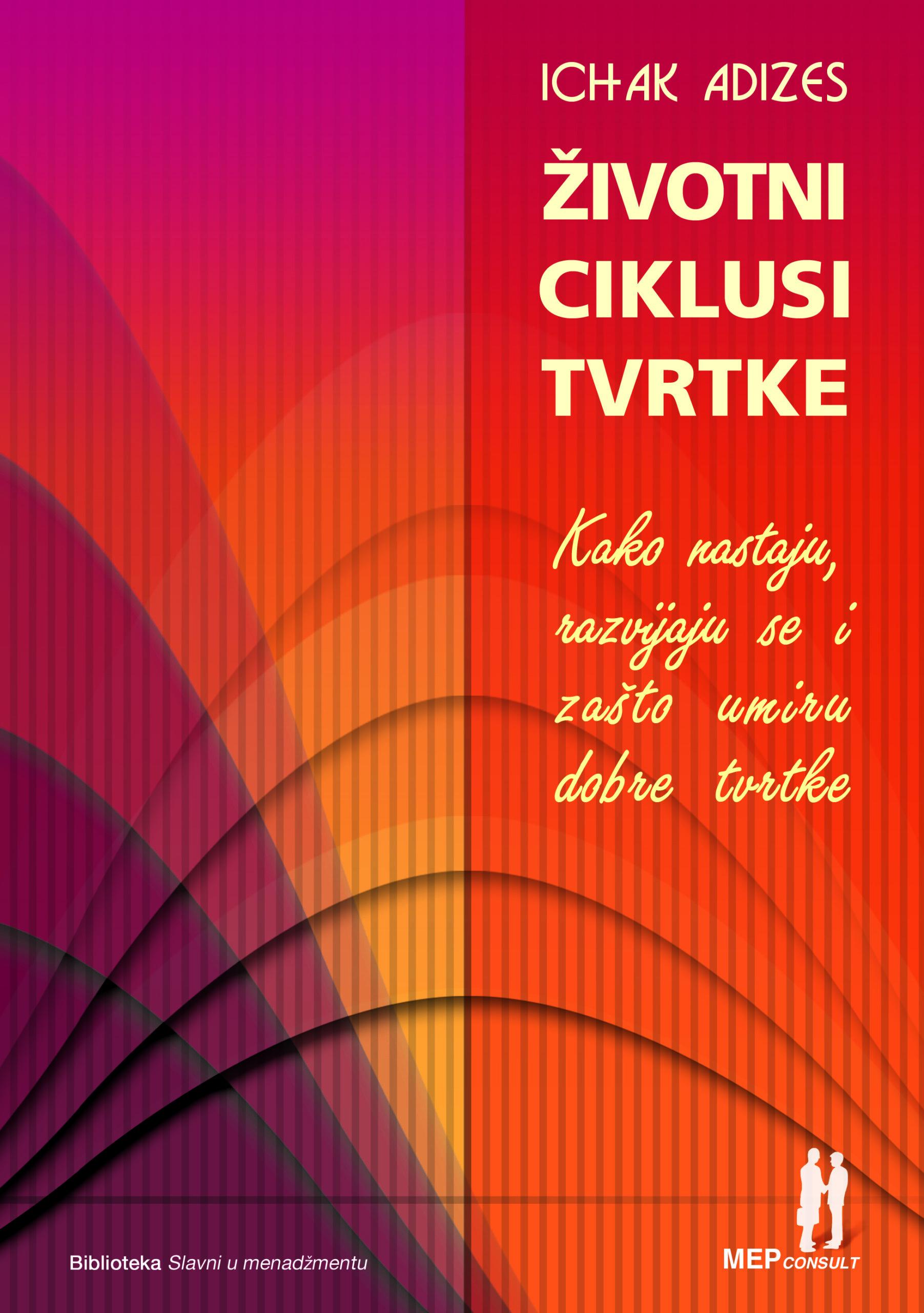ŽIVOTNI CIKLUSI TVRTKE - Naruči svoju knjigu
