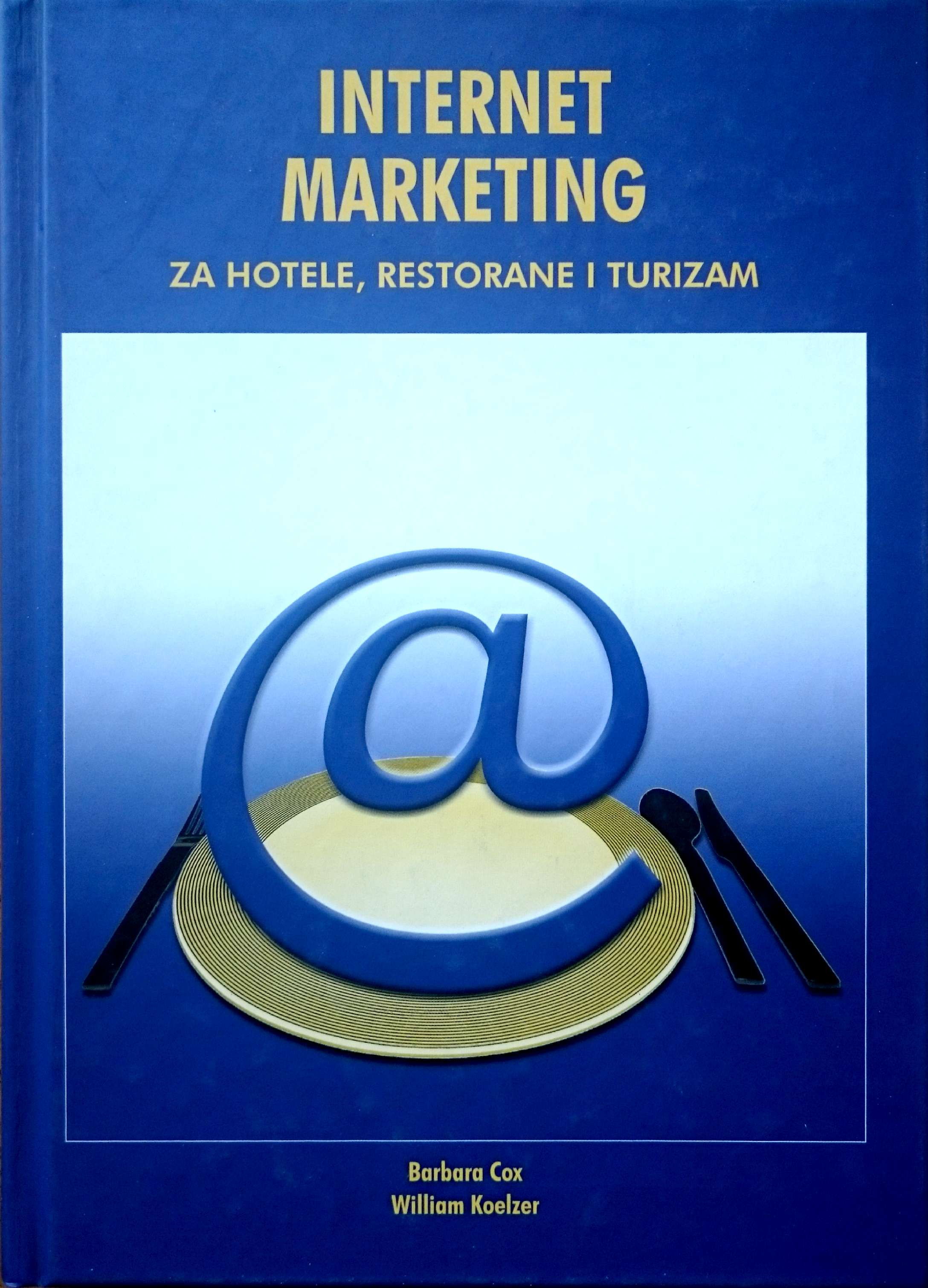 INTERNET MARKETING - Naruči svoju knjigu
