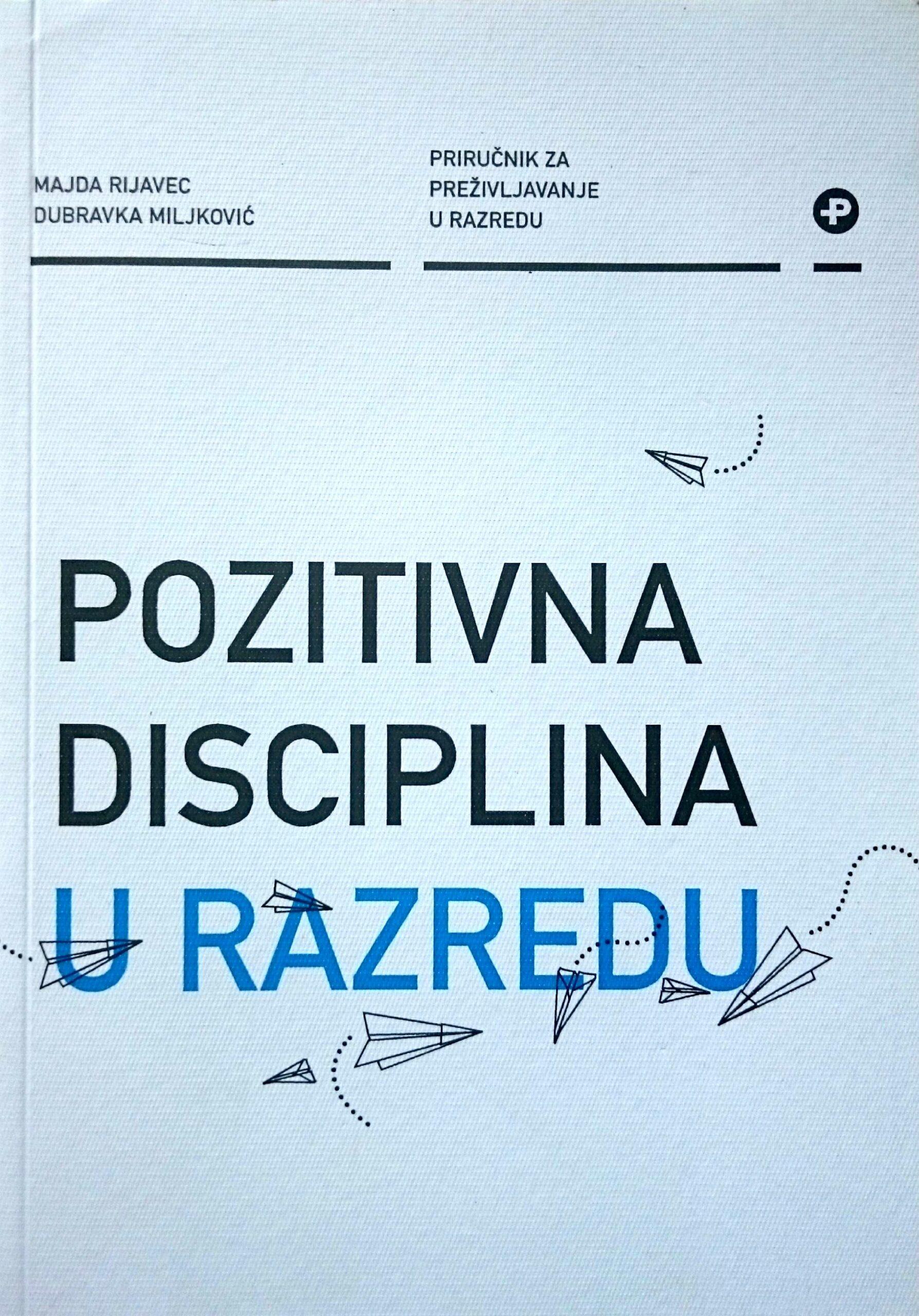 POZITIVNA DISCIPLINA U RAZREDU - Naruči svoju knjigu