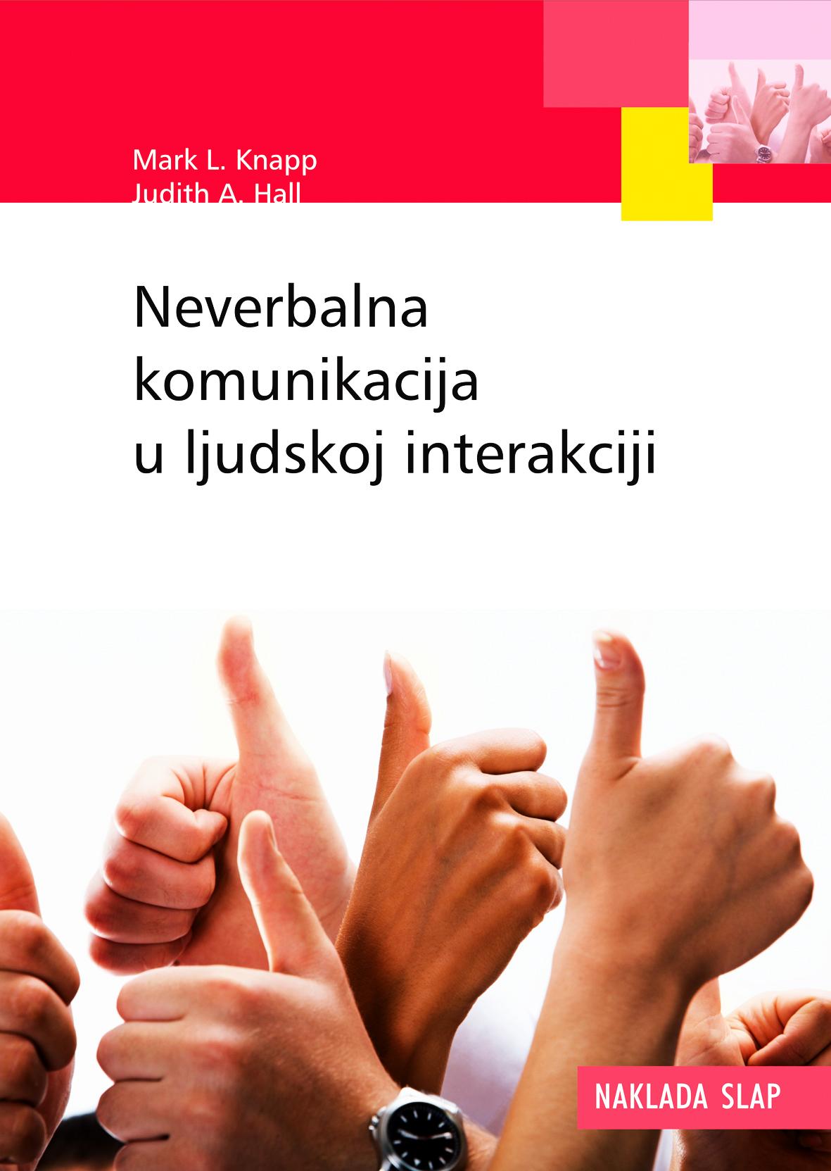 NEVERBALNA KOMUNIKACIJA U LJUDSKOJ INTERAKCIJI - Naruči svoju knjigu