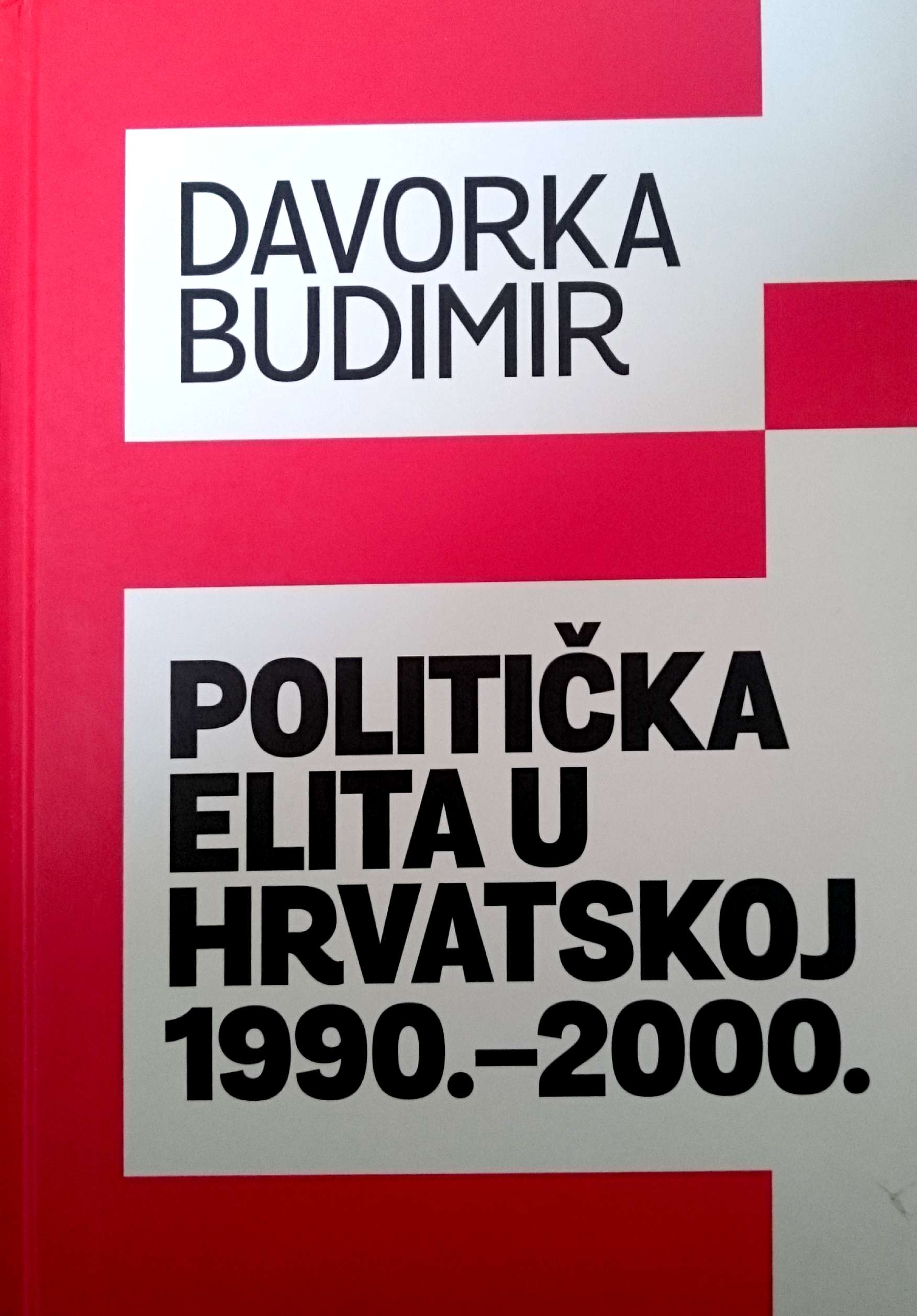 POLITIČKA ELITA U HRVATSKOJ 1990-2000. - Naruči svoju knjigu