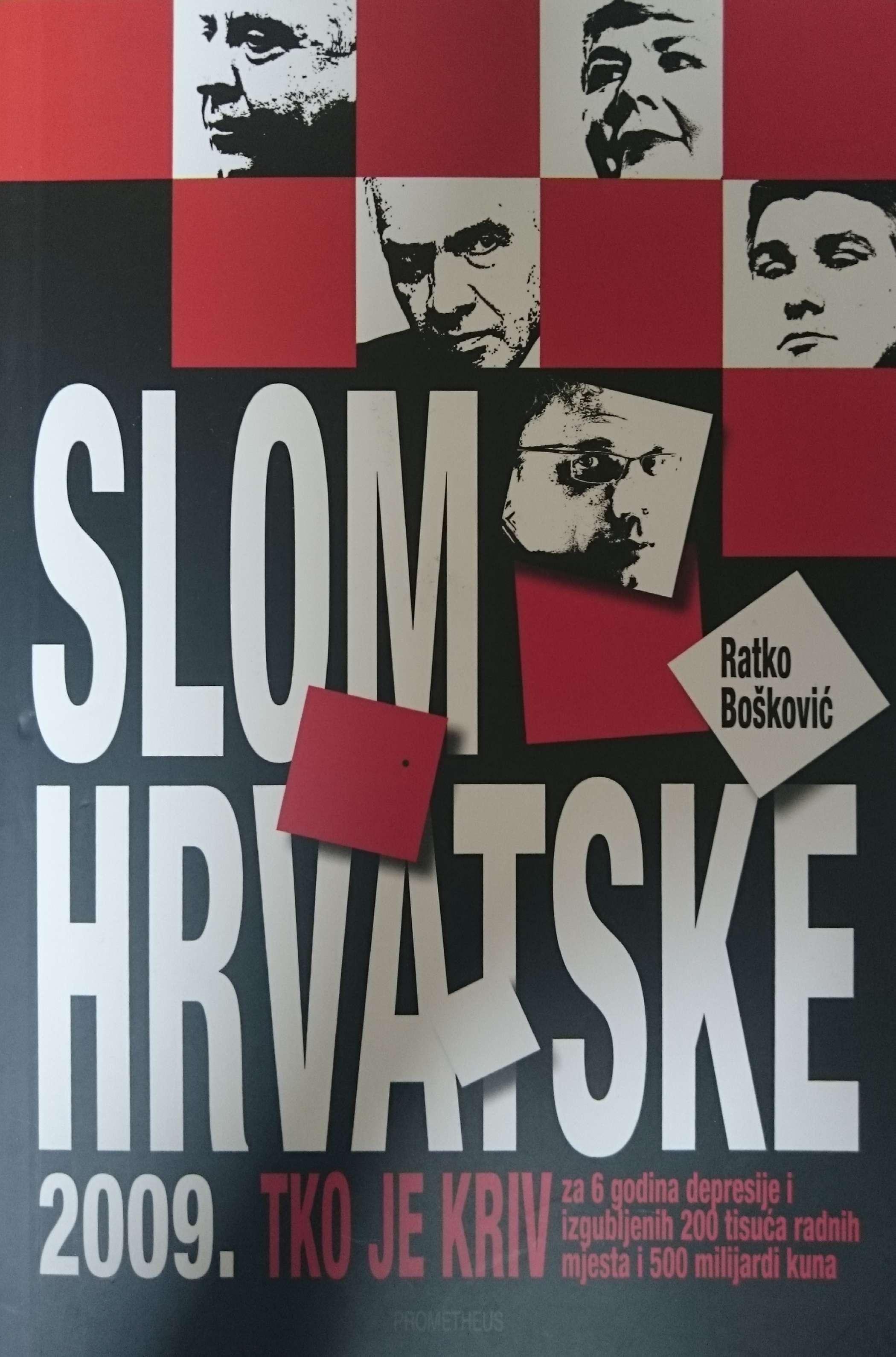 SLOM HRVATSKE 2009. - Naruči svoju knjigu