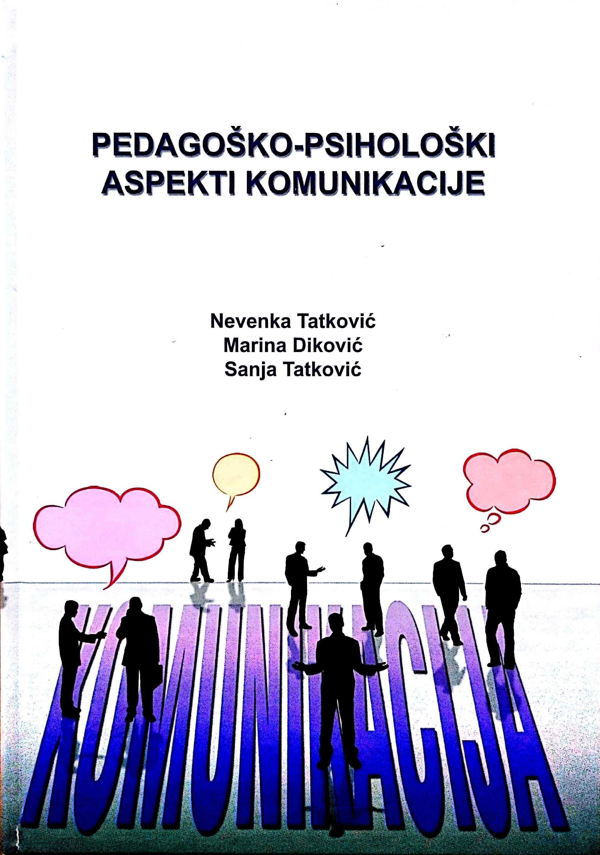 PEDAGOŠKO-PSIHOLOŠKI ASPEKTI KOMUNIKACIJE - Naruči svoju knjigu