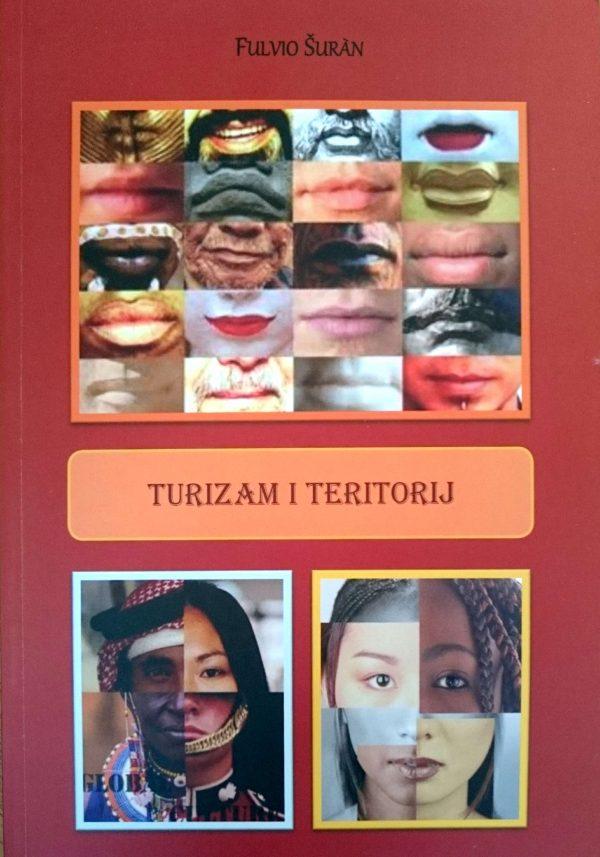 TURIZAM I TERITORIJ - Naruči svoju knjigu