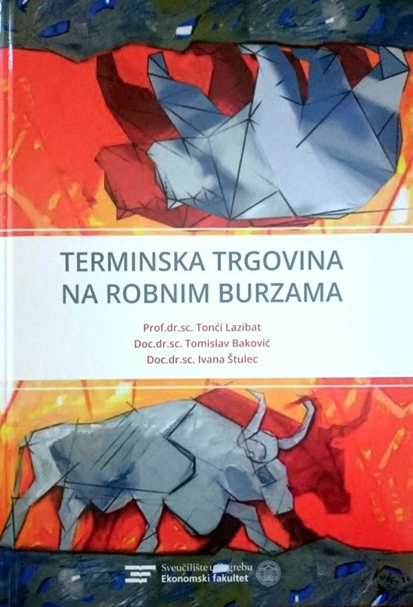 TERMINSKA TRGOVINA NA ROBNIM BURZAMA - Naruči svoju knjigu