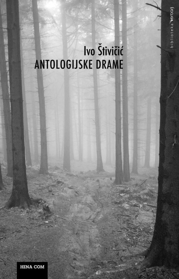 ANTOLOGIJSKE DRAME - Naruči svoju knjigu