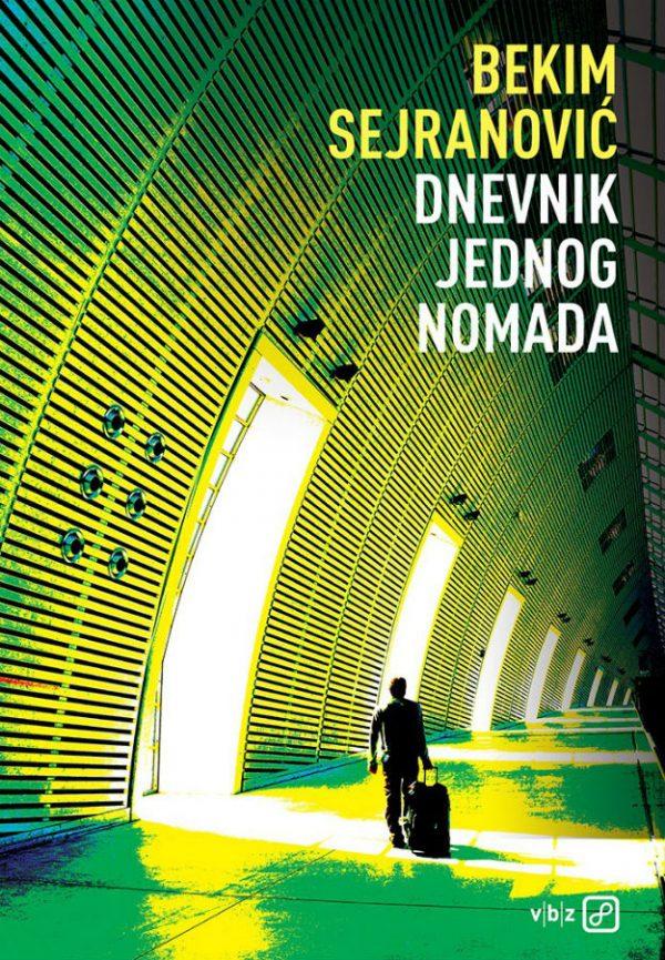 DNEVNIK JEDNOG NOMADA - Naruči svoju knjigu