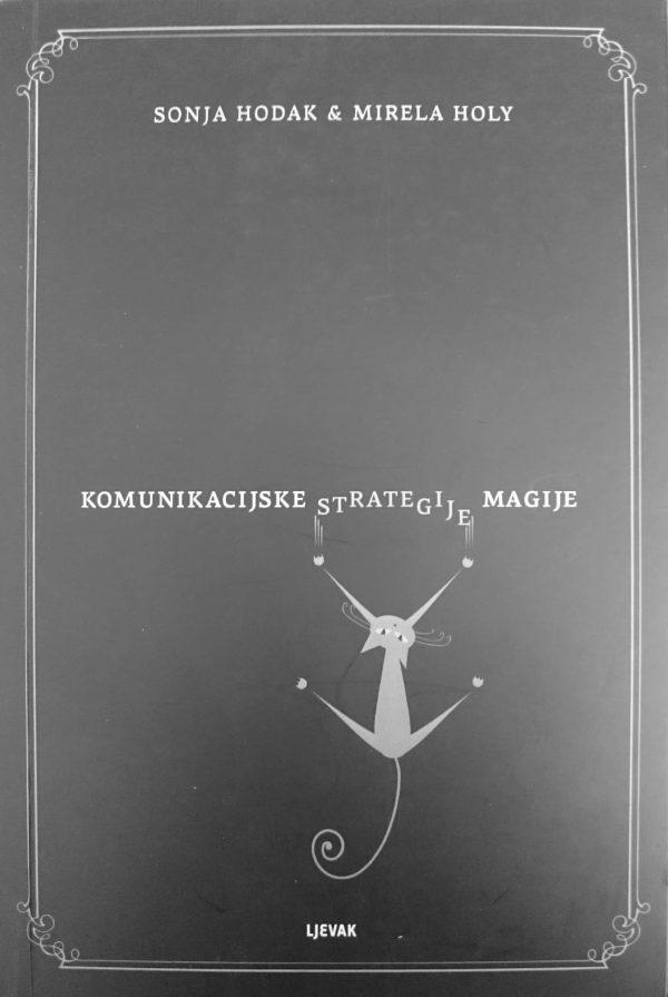 KOMUNIKACIJSKE STRATEGIJE MAGIJE - Naruči svoju knjigu