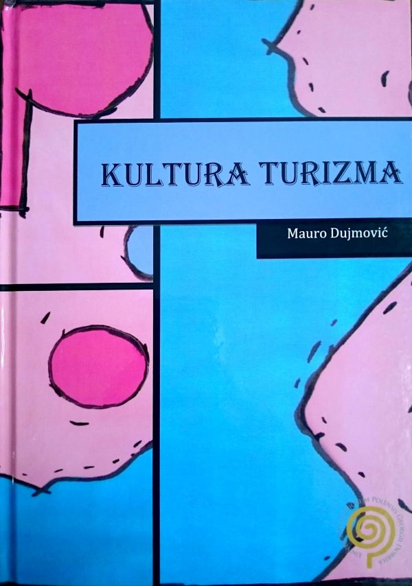 KULTURA TURIZMA - Naruči svoju knjigu