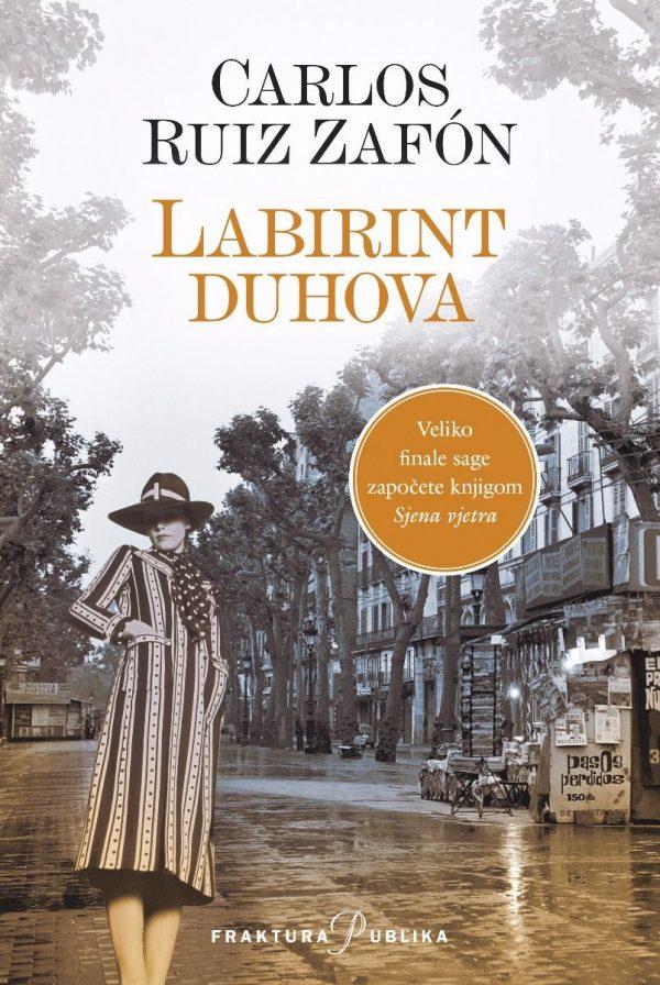 LABIRINT DUHOVA - Naruči svoju knjigu