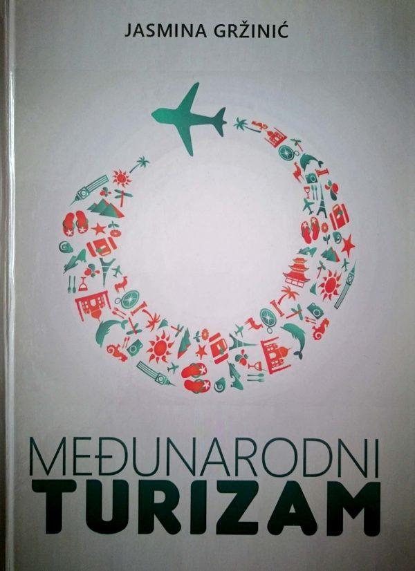 MEĐUNARODNI TURIZAM - Naruči svoju knjigu