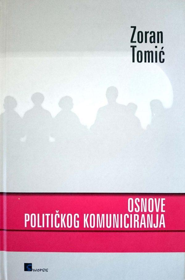OSNOVE POLITIČKOG KOMUNICIRANJA - Naruči svoju knjigu