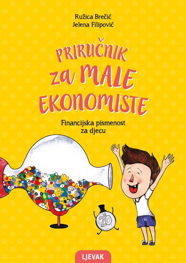 PRIRUČNIK ZA MALE EKONOMISTE - Naruči svoju knjigu