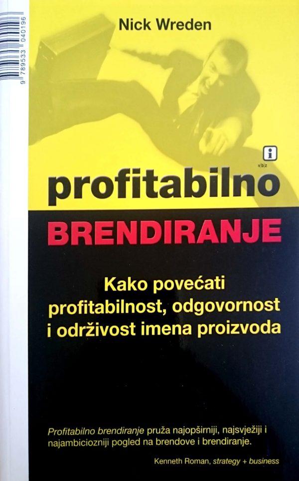 PROFITABILNO BRENDIRANJE - Naruči svoju knjigu