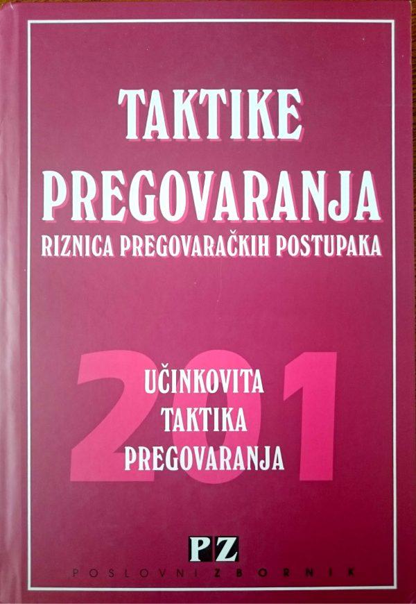 TAKTIKE PREGOVARANJA - Naruči svoju knjigu
