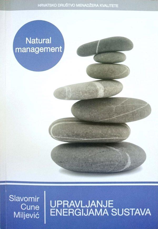 UPRAVLJANJE ENERGIJAMA SUSTAVA (Natural management) - Naruči svoju knjigu