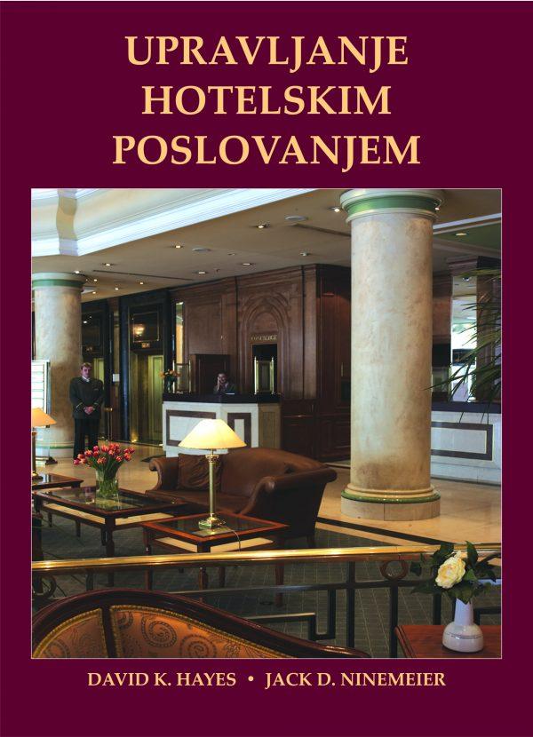 UPRAVLJANJE HOTELSKIM POSLOVANJEM - Naruči svoju knjigu