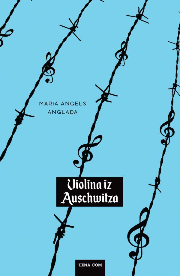 VIOLINA IZ AUSCHWITZA - Naruči svoju knjigu