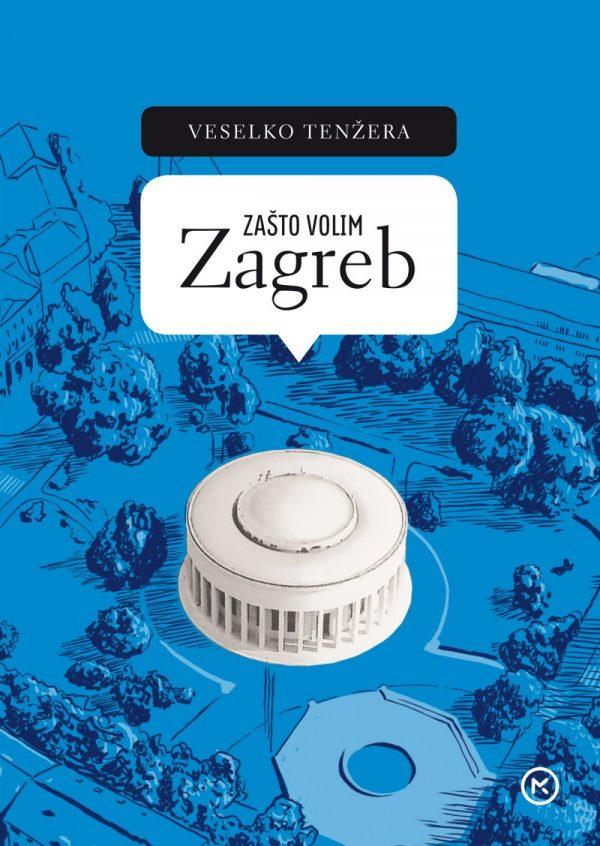 ZAŠTO VOLIM ZAGREB - Naruči svoju knjigu