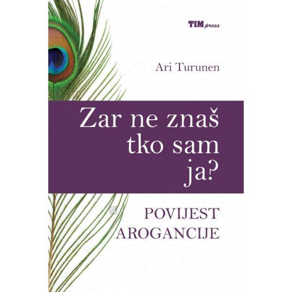 ZAR NE ZNAŠ TKO SAM JA?, 2. izdanje - Naruči svoju knjigu
