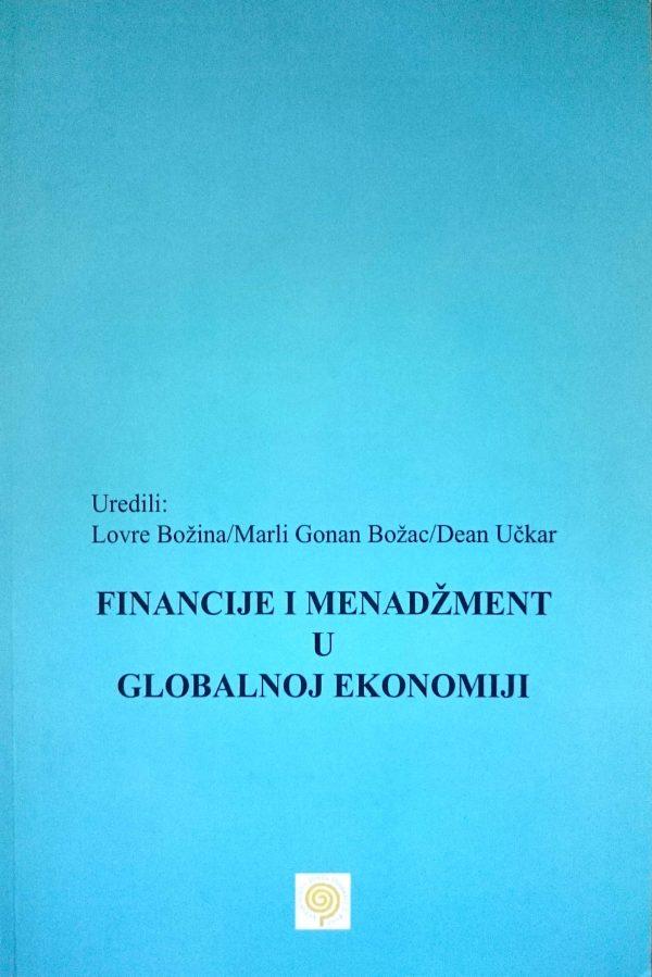 FINANCIJE I MENADŽMENT U GLOBALNOJ EKONOMIJI - Naruči svoju knjigu