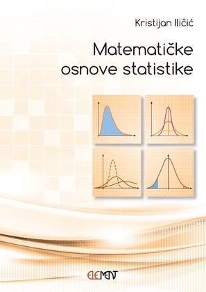MATEMATIČKE OSNOVE STATISTIKE - Naruči svoju knjigu