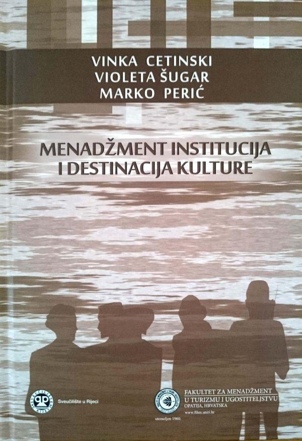 MENADŽMENT INSTITUCIJA I DESTINACIJA KULTURE - Naruči svoju knjigu