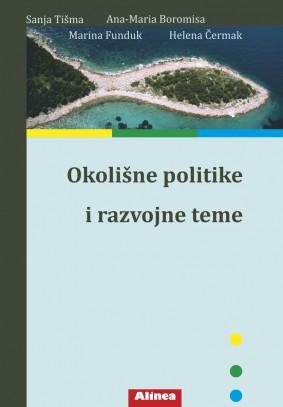 OKOLIŠNE POLITIKE I RAZVOJNE TEME - Naruči svoju knjigu