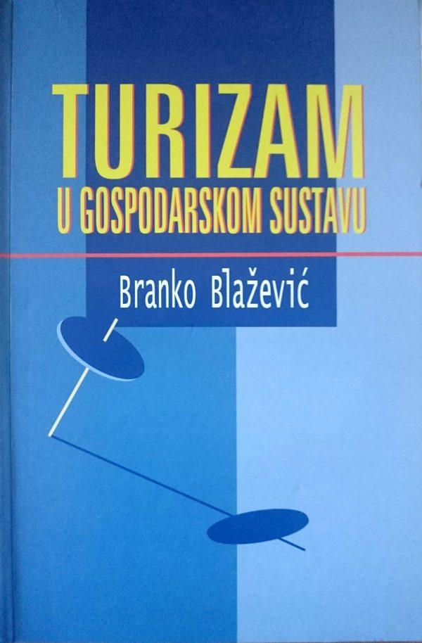 TURIZAM U GOSPODARSKOM SUSTAVU - Naruči svoju knjigu