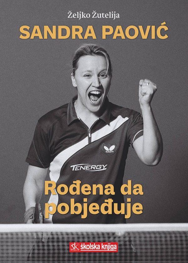 SANDRA PAOVIĆ - Naruči svoju knjigu