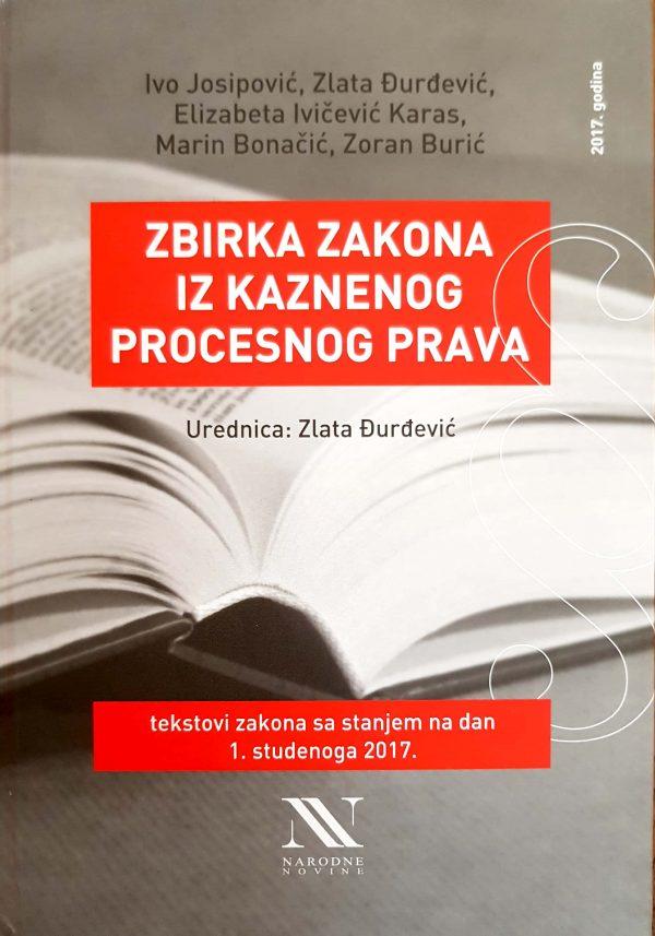 ZBIRKA ZAKONA IZ KAZNENOG PROCESNOG PRAVA - Naruči svoju knjigu