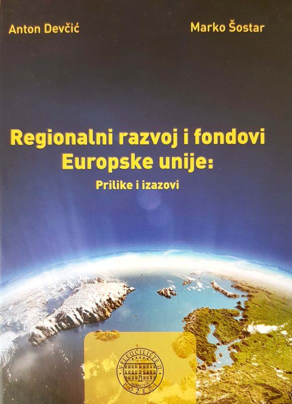 REGIONALNI RAZVOJ I FONDOVI EUROPSKE UNIJE - Naruči svoju knjigu