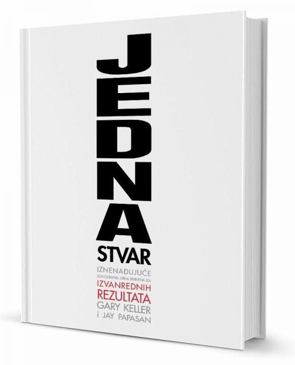 JEDNA STVAR - Naruči svoju knjigu