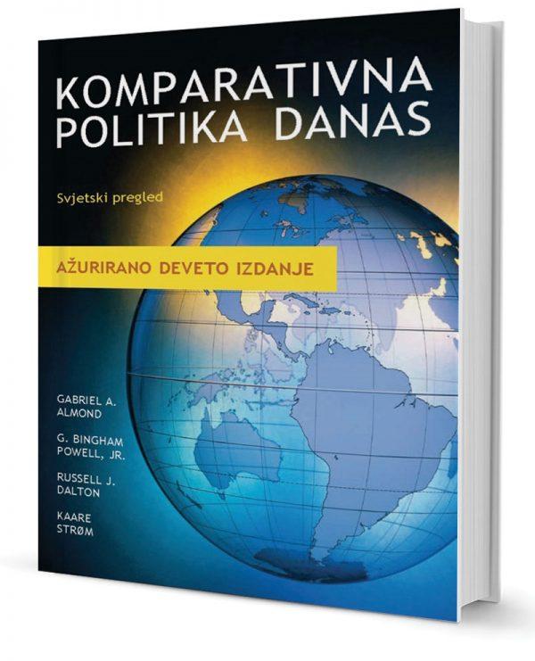 KOMPARATIVNA POLITIKA DANAS - Naruči svoju knjigu