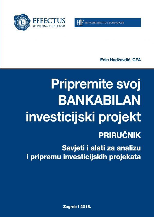 PRIPREMITE SVOJ BANKABILAN INVESTICIJSKI PROJEKT - Naruči svoju knjigu
