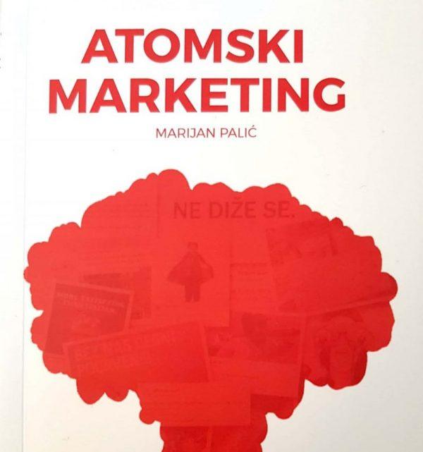 ATOMSKI MARKETING - Naruči svoju knjigu