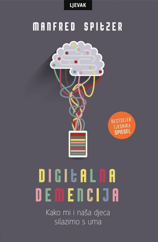 DIGITALNA DEMENCIJA - Naruči svoju knjigu