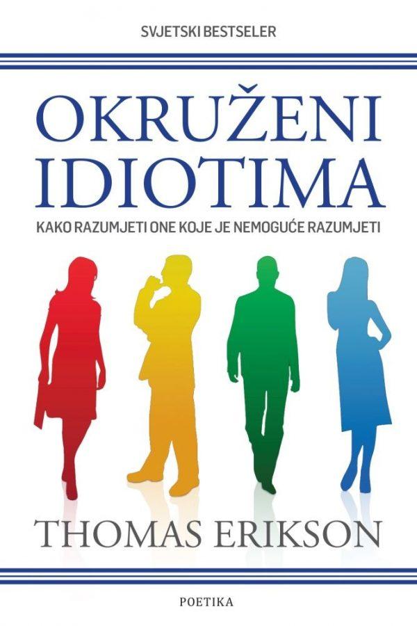 OKRUŽENI IDIOTIMA - Naruči svoju knjigu