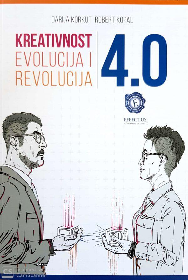 KREATIVNOST 4.0: evolucija i revolucija - Naruči svoju knjigu