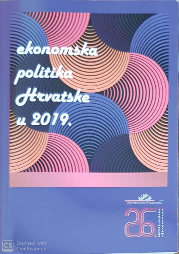 EKONOMSKA POLITIKA HRVATSKE U 2019. + CD - Naruči svoju knjigu