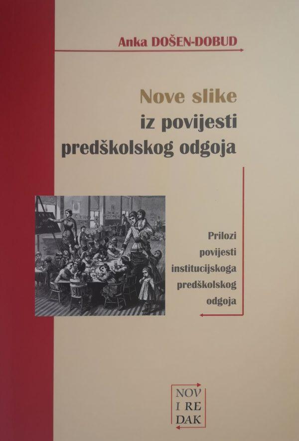 Nove slike iz povijesti predškolskog odgoja - Naruči svoju knjigu